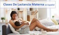 Clases de Lactancia Materna en Español